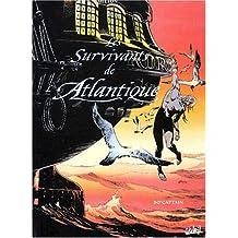 Les Survivants de l'Atlantique. La preuve par 3