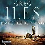 Natchez Burning (Natchez 1) - Greg Iles