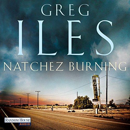 Buchseite und Rezensionen zu 'Natchez Burning' von Greg Iles