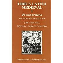 Lírica latina medieval. I: Poesía profana: 1 (NORMAL)