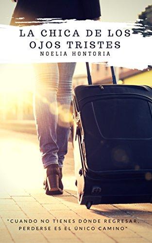 La chica de los ojos tristes (Spanish Edition)