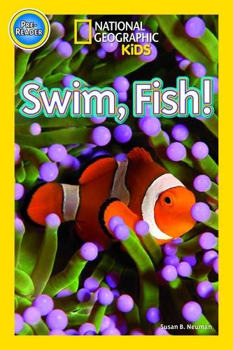 Swim Fish! (National Geographic Kids Readers (Pre-reader))