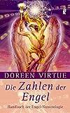 Die Zahlen der Engel: Handbuch der Engel-Numerologie - Doreen Virtue, Lynette Brown