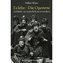 Es lebe: Die Operette: Anläufe, sie neuerlich zu erwecken