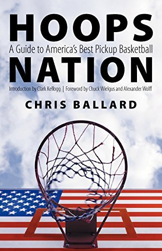 Hoops Nation: A Guide to America's Best Pickup Basketball by Chris Ballard (2004-10-01) par Chris Ballard;