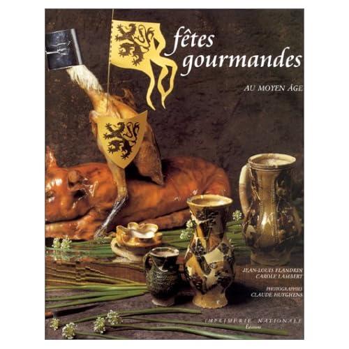 FETES GOURMANDES. Au Moyen Age