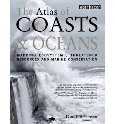 [ATLAS OF COASTS AND OCEANS] by (Author)Hinrichsen, Don on May-12-11