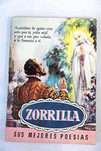 Zorrilla: sus mejores poesas