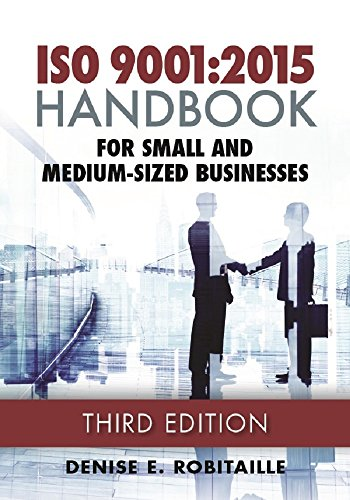PDF ISO 9001:2015 Handbook for Small and Medium-Sized Businesses