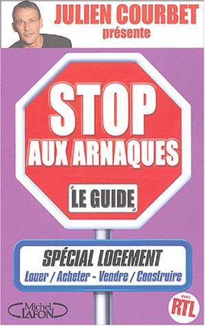 STOP AUX ARNAQUES LOGEMENT