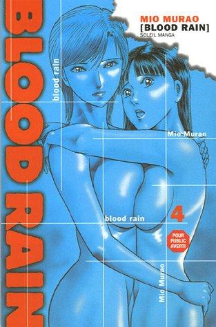 Blood Rain, Tome 4 : par Mio Murao