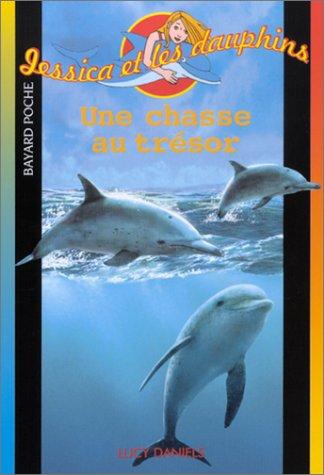 Jessica et les dauphin : Une chasse au trésor