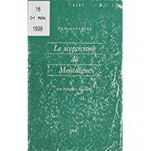 Le Scepticisme de Montaigne