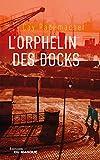 L'Orphelin des docks - Le Masque - 07/02/2018