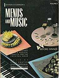 Sharon O'Connor's Menus and Music Before Dinner: A cookbook of hors d'oeuvres, Vol. 2 by Sharon O'Connor (1986-09-02)