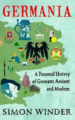 Germania: A Personal History of Germans Ancient and Modern by Simon Winder (2010-10-01)