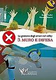 La gestione degli errori nel volley. Con DVD: 3