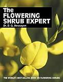 The Flowering Shrub Expert (Expert Series)