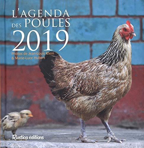 L'agenda des poules 2019 par Rustica Editions