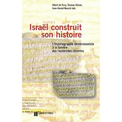 Israël construit son histoire