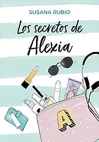 Los secretos de Alexia par Susana Rubio