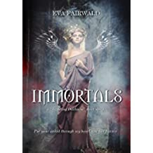 "Immortals: a ""Trusting Darkness"" short story (English Edition)"