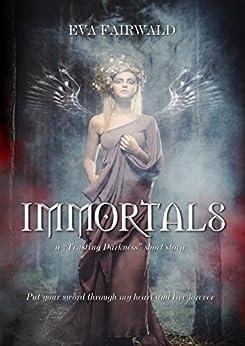 Immortals: RACCONTO BREVE di [Fairwald, Eva]
