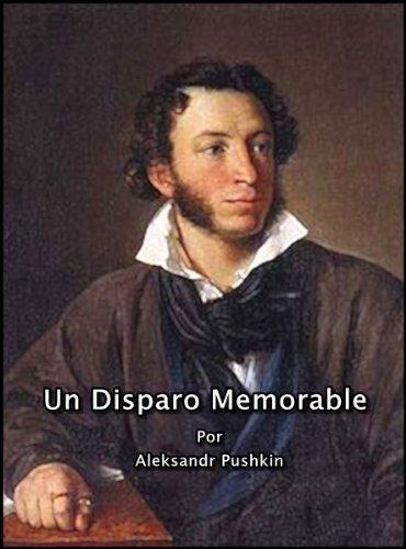 Un Disparo Memorable por Aleksandr Pushkin