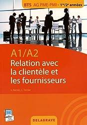 A1 A2 : relation clientèle et les fournisseurs : BTS AG PME/PMI