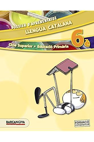 Llengua catalana 6è CS. Dossier d ' aprenentatge