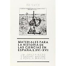 Materiales para la historia de las ciencias en España: siglos XVI-XVII (Ensayo)
