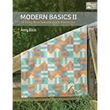 Modern Basics II: 14 Easy Patchwork Quilt Patterns by Amy Ellis (2013-01-08)