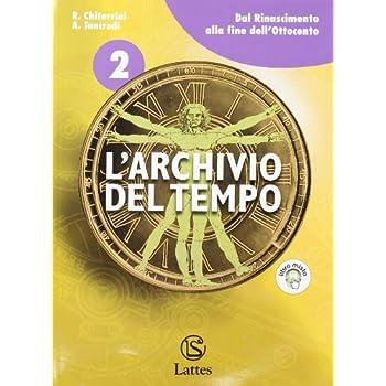 L'archivio Del Tempo. Con Espansione Online. Per La Scuola Media: 2