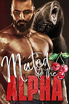 Mated to the Alpha (Alphas in Heat Book 4) (English Edition) van [Turner, Olivia T.]