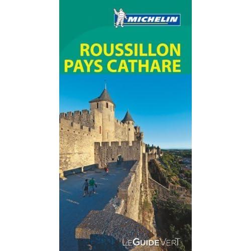Le Guide Vert Roussillon Pays Cathare Michelin de Collectif Michelin (16 février 2013) Broché