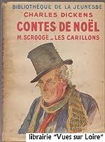Contes de Noël (M. Scrooge, Les Carillons) de Charles DICKENS