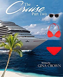 The Cruise  Part Two (English Edition) van [Crown, Gina]