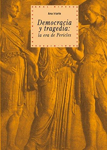 Democracia y tragedia (Historia del pensamiento y la cultura nº 9)