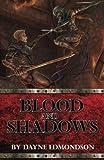 Blood and Shadows (Saga of the Seven Stars) (Volume 1) by Dayne Edmondson (2013-08-20)