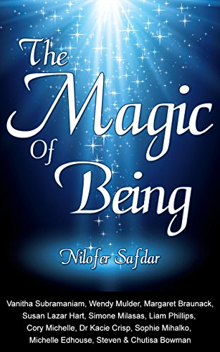 The Magic Of Being (English Edition) (Phillips Liam)
