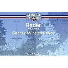 Radar and the Secret Wireless War (Their Finest Hour)