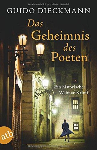 Dieckmann, Guido: Das Geheimnis des Poeten