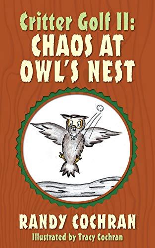 Critter Golf II: Chaos at Owl's Nest