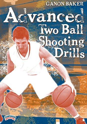 Preisvergleich Produktbild Ganon Baker: Advanced Two Ball Shooting Drills by Ganon Baker
