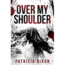 Over My Shoulder (English Edition)