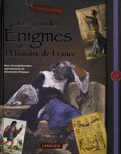 Les grandes énigmes de l'Histoire de France par Collectif