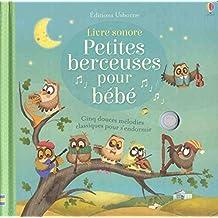Petites berceuses pour bébé - Livre sonore