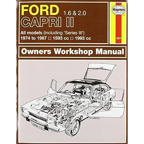 Ford Capri II (and III) 1.6 & 2.0 (74 - 87) Haynes Repair Manual (Haynes Service and Repair Manuals) by Anon (2013-04-15)