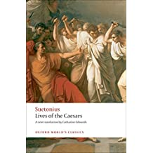 Lives of the Caesars (Oxford World's Classics)