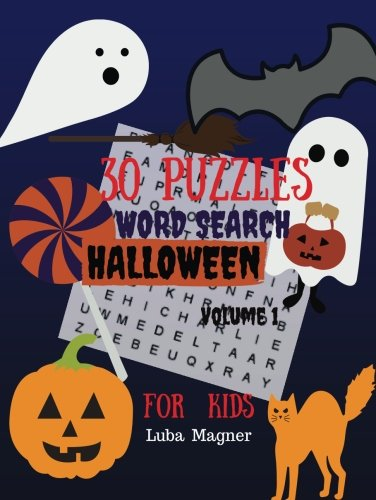 30 Puzzles Word Search Halloween For Kids Volume 1: Easy Large Print Puzzle Book for Kids 30 Halloween
